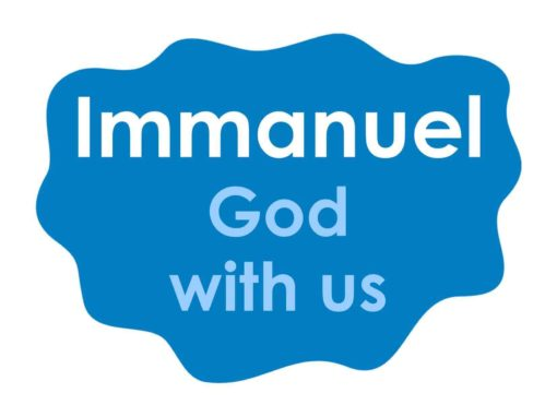 Immanuel means 'God with us'