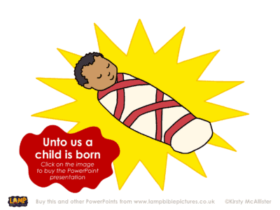 Isaiah 9 - Unto us a child is born