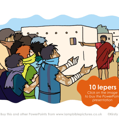A Bible story PowerPoint presentation about Jesus healing 10 lepers