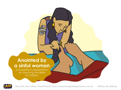 A Bible story PowerPoint presentation about Jesus anointed by a sinful woman.